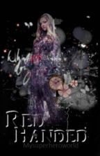 Red Handed by mysuperheroworld