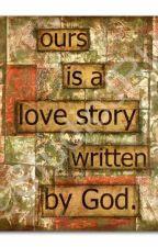 A Short Christian Love Story by RachelLeynes