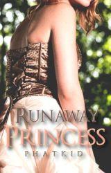 Runaway Princess by phatkid