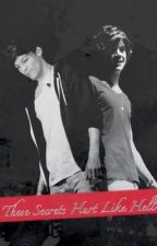 These Secrets Hurt Like Hell {Larry Stylinson AU} by donnyslouis