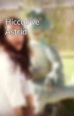 Hiccup ve Astrid - Wattpad