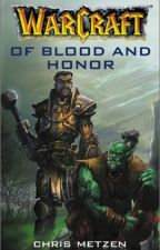 Warcraft - (2000) Of Blood And Honor - Chris Metzen by Dacccc