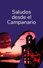Saludos desde el Campanario by WattVampiros