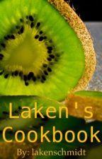 Laken's Cookbook by lakenschmidt
