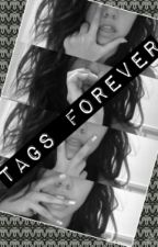 Tags forever !! by Sofibrat