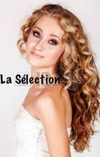 La Sélection by AudreyIsa