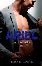 Sob a Superfície -O Livro de Ariel by ElizaPHunter