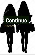 O Amor Continua? (2° Temporada - Nós Duas) by QuemSabe00