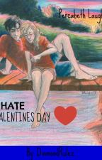 I hate Valentines Day! by DiamondRulez