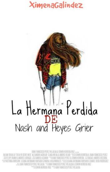 La Hermana Perdida de Nash y Hayes Grier//Cameron Dallas