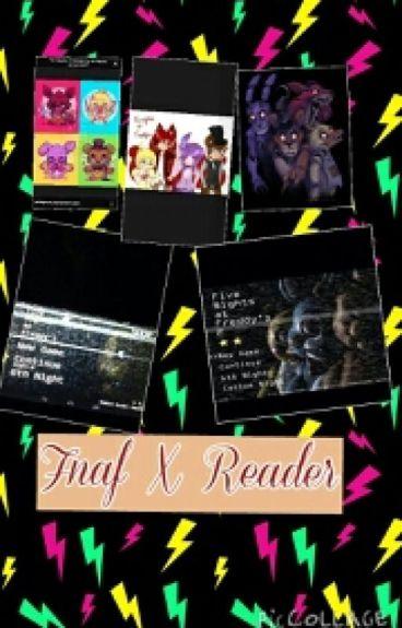 Fnaf X Reader