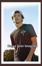 Hayes Grier Imagines <3 by LionsAtHeart