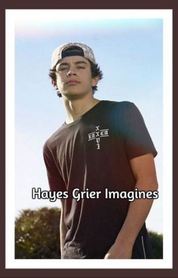 Hayes Grier Imagines <3