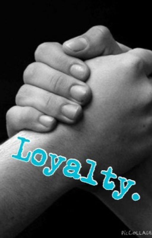 Loyalty by Im_hollly