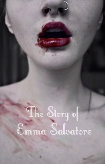 The Story of Emma Salvatore