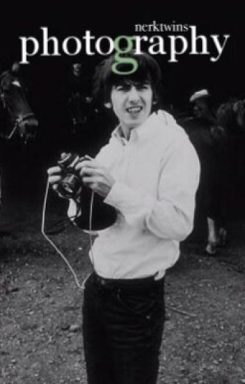 Photography (A Beatles Fanfiction)