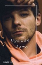 upside down |l.s FINISHED by haileyts
