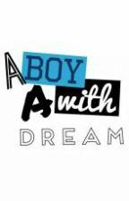 A boy with a Dream! - Martin Hall. by MartinHall12