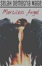 Merciless Angel by missmage001