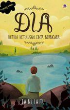 D.I.A - Ketika Cinta by Alyaaa