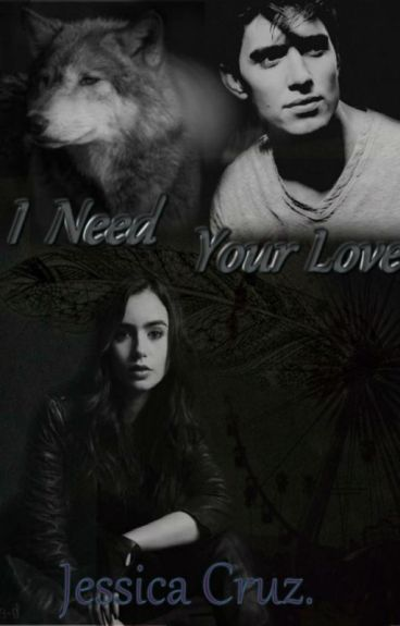 I Need Your Love [Español]