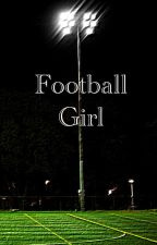 Football Girl by DREAMBIGTHINGS