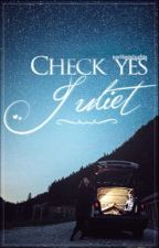 Check Yes Juliet by northernlxghts