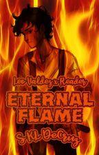 Eternal Flame [Leo Valdez x Reader - One Shots] (EDITING IN PROGRESS) by TwilightChan