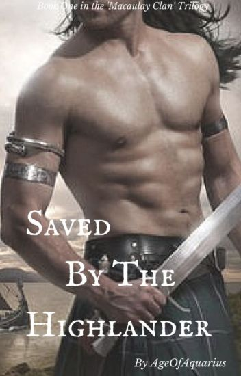 Saved by the Highlander (Macaulay Clan #1)