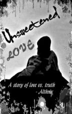 Unsweetened Love by Althrix