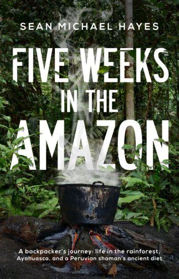 Five Weeks in the Amazon - #true #story