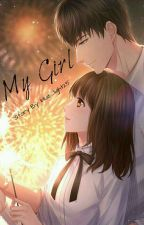 MY GIRL (EXO FANFIC) by blue_light25