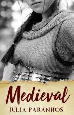 Medieval by JuliaParanhos