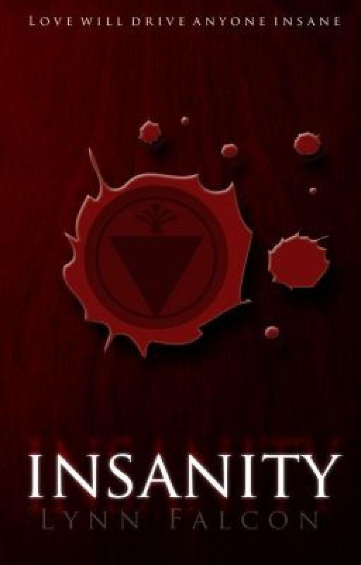 Insanity © Lynn Falcon 2013 by WrittingNinja