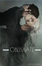 OBLIVIATE (Draco Malfoy ) by Eternalsmiile_