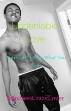 Undeniable Love [Diggy Simmons Love Story] by MindlessCrazyLover