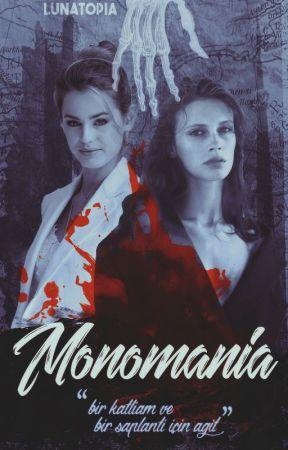 Monomania ➷ by lunatopia