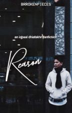 reason ➳ idr ✔️ by brrokenpieces