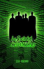 La Sociedad de las Mentes by JuandeUrraza