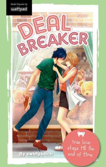 Deal Breaker (Published under Pop Fiction, Summit Publishing) by swirlybitch