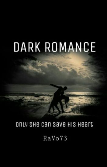 how to write a dark romantic story
