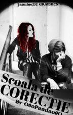 Scoala de Corectie -  Rewriting the old chapters - Not finished by O0oPandao0O