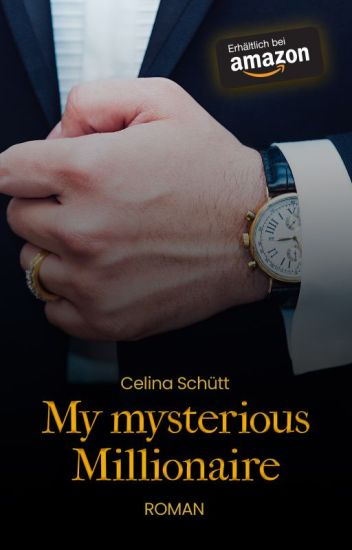 My mysterious Millionair #wattys2017