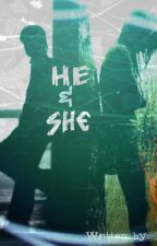He & She: A Collection of Prose and Poetry by KiitKaat268