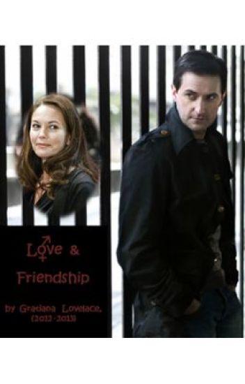 """Love & Friendship"", a new original story by  Gratiana Lovelace, 11/26/12"