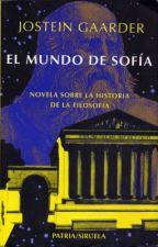 El mundo de Sofía-Jostein Gaarder by Paula0507