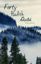 Forty Hadith Qudsi by ghareeebah