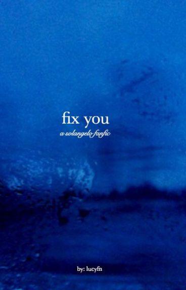 fix you - solangelo