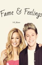 Fame & Feelings (Niall Horan fanfic) by 143_kara