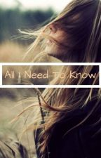 All I Need To Know by TessieWolf_08